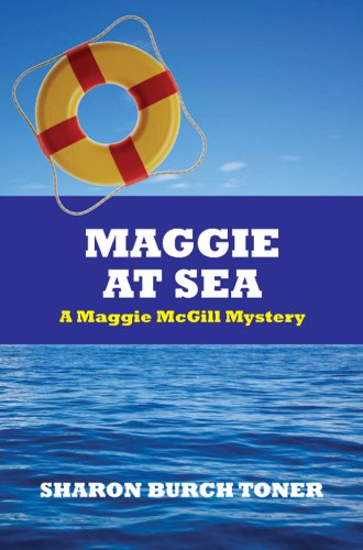 Maggie At Sea:  A Maggie McGill Mystery (Maggie McGill Mysteries Book 5)
