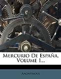 Mercurio de España, Volume 1..., Anonymous, 1275055931