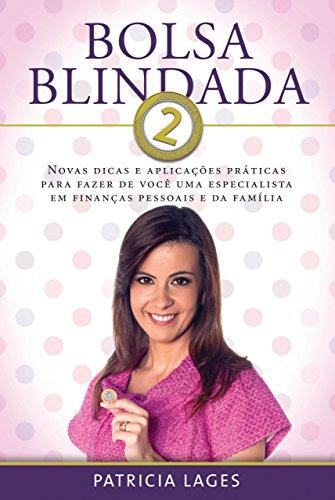 f8e0dc9b2 Bolsa Blindada 2 eBook: Patricia Lages: Amazon.com.br: Loja Kindle