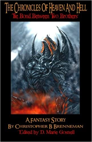 The Chronicles of Heaven and Hell (The Bond Between Two Brothers)