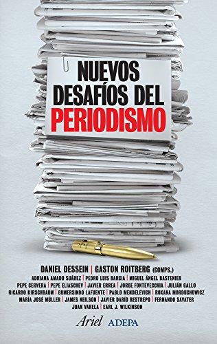 Nuevos desafíos del periodismo (Spanish Printing)