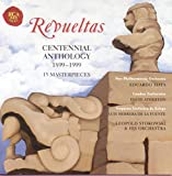 Revueltas: Centennial Anthology (1899-1999)
