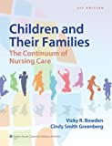 Bowden Children and Their Families: The Continuum of Nursing Care