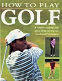 img - for How to Play Golf (Sports Series) book / textbook / text book