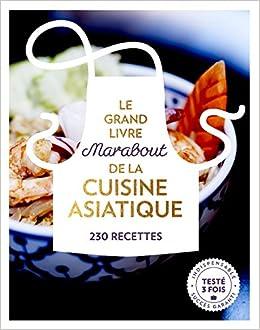 Grand Livre Marabout De La Cuisine Asiatique Le Amazon Ca