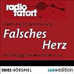 Falsches Herz (Radio Tatort) | Friedrich Ani,Uta-Maria Heim