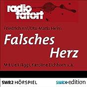 Falsches Herz (Radio Tatort: SWR) | Friedrich Ani, Uta-Maria Heim