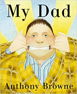 Image result for my dad anthony browne