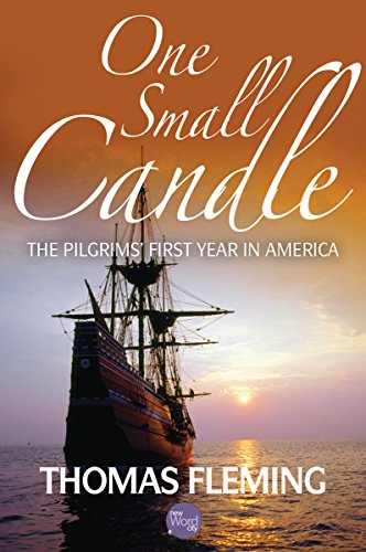 (One Small Candle: The Pilgrims' First Year in America (The Thomas Fleming Library Book 1))