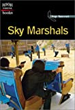 Sky Marshals, Mark Beyer, 0516243144