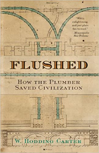 ??READ?? Flushed: How The Plumber Saved Civilization. Pellets resto balcon houses critical white 51GMJNqPsQL._SX322_BO1,204,203,200_