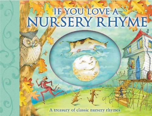 If You Love a Nursery Rhyme -