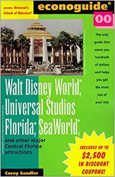 Walt Disney World, Universal Studios Florida, Sea World and Other Major Central Florida Attractions 2000 (Econoguide)