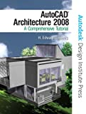 AutoCAD Architecture, H. Edward Goldberg and Autodesk Inc Staff, 0131592270