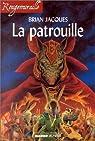 Rougemuraille, tome 12 : La patrouille par Jacques