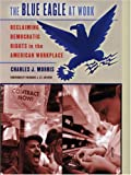 Blue Eagle at Work, Charles Morris, 0801443172