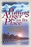 Putting Anger in Its Place, Annie Chapman, 0736904425