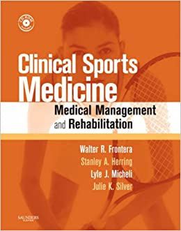 Clinical Sports Medicine: Medical Management and