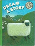 Dream a Story, Houghton Mifflin Company Staff, 0395519152