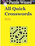 All Quick Crosswords No. 2, The Puzzle The Puzzle Wizard, 1496060563