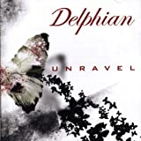 Unravel by Delphian (2009-06-02)