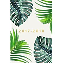 2017 - 2018: 18 Month Planner, July 2017 To December 2018