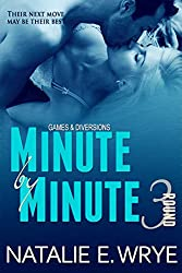 Minute by Minute (Games & Diversions Book 3)