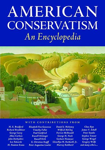 Download American Conservatism: An Encyclopedia PDF