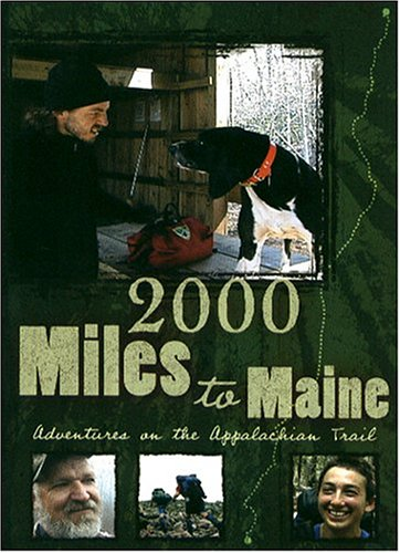 2000 Miles to Maine: Adventures on the Appalachian Trail