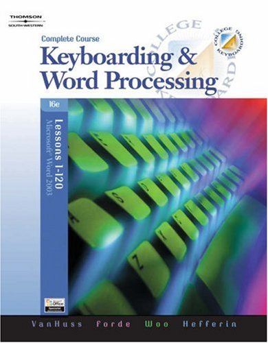 College Keyboarding (Complete, Lessons 1-120 with Data CD-ROM)