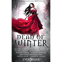 Dead of Winter: A Paranormal Romance and Urban Fantasy Anthology