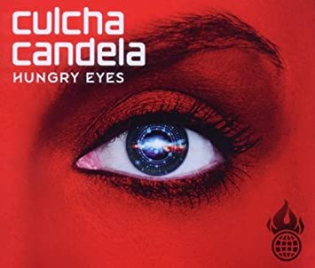 culcha candela hungry eyes