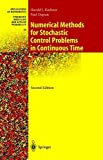 img - for Numerical Methods for Stochastic Control Problems in Continuous Time (Stochastic Modelling and Applied Probability) book / textbook / text book