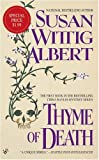 Thyme of Death, Susan Wittig Albert, 0425203689