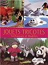 JOUETS TRICOTES. Techniques et Modèles par Dalmeny
