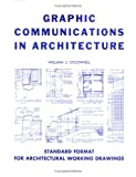Graphic Communication in Architecture, O'Connell, William, 0875632750