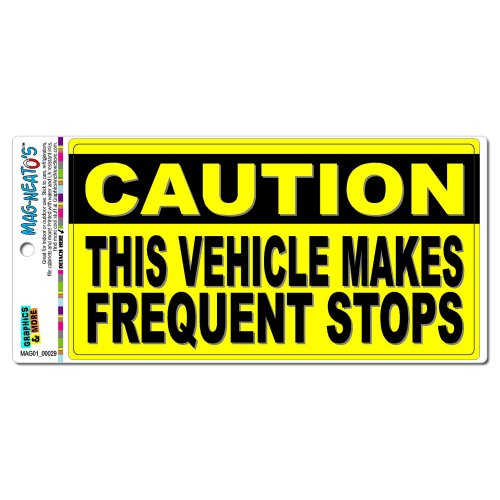 (Graphics and More Caution Vehicle Makes Frequent Stops - Sign Automotive Car Refrigerator Locker Vinyl Magnet)