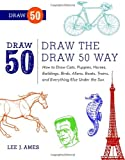 Draw the Draw 50 Way, Lee J. Ames, 0823085805