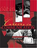 Careers in Communication, Newman and Newman, Lisa, 0757509118