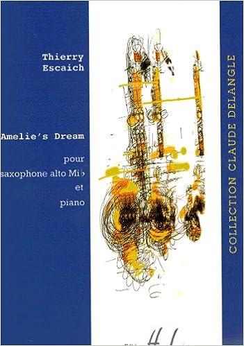 Book ESCAICH - Amelie Dream para Saxofon Mib y Piano