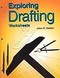 Exploring Drafting, Walker, John R., 1566375665