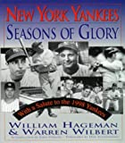 New York Yankees - Seasons of Glory, William Hageman and Warren Wilbert, 0824604164