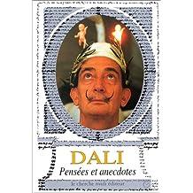 PENSEES ET ANECDOTES (DALI)