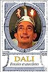 Pensées et anecdotes par Dalí