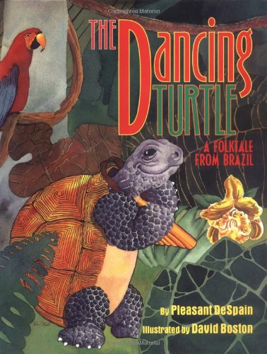 Dancing Turtle: A Folktale from Brazil
