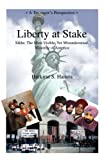 Liberty at Stake, Harkirat S. Hansra, 0595432220