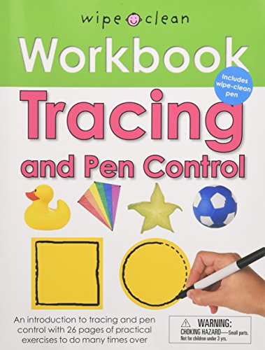 - Wipe Clean Workbook Tracing and Pen Control (Wipe Clean Learning Books)