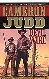 Devil Wire, Cameron Judd, 0312969953