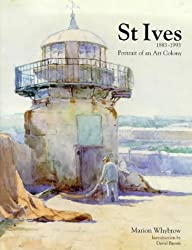 St.Ives, 1893-1993: Portrait of an Art Colony