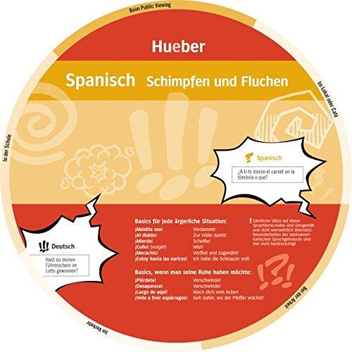 Spanisch – Schimpfen und Fluchen: Wheel – Spanisch – Schimpfen und Fluchen